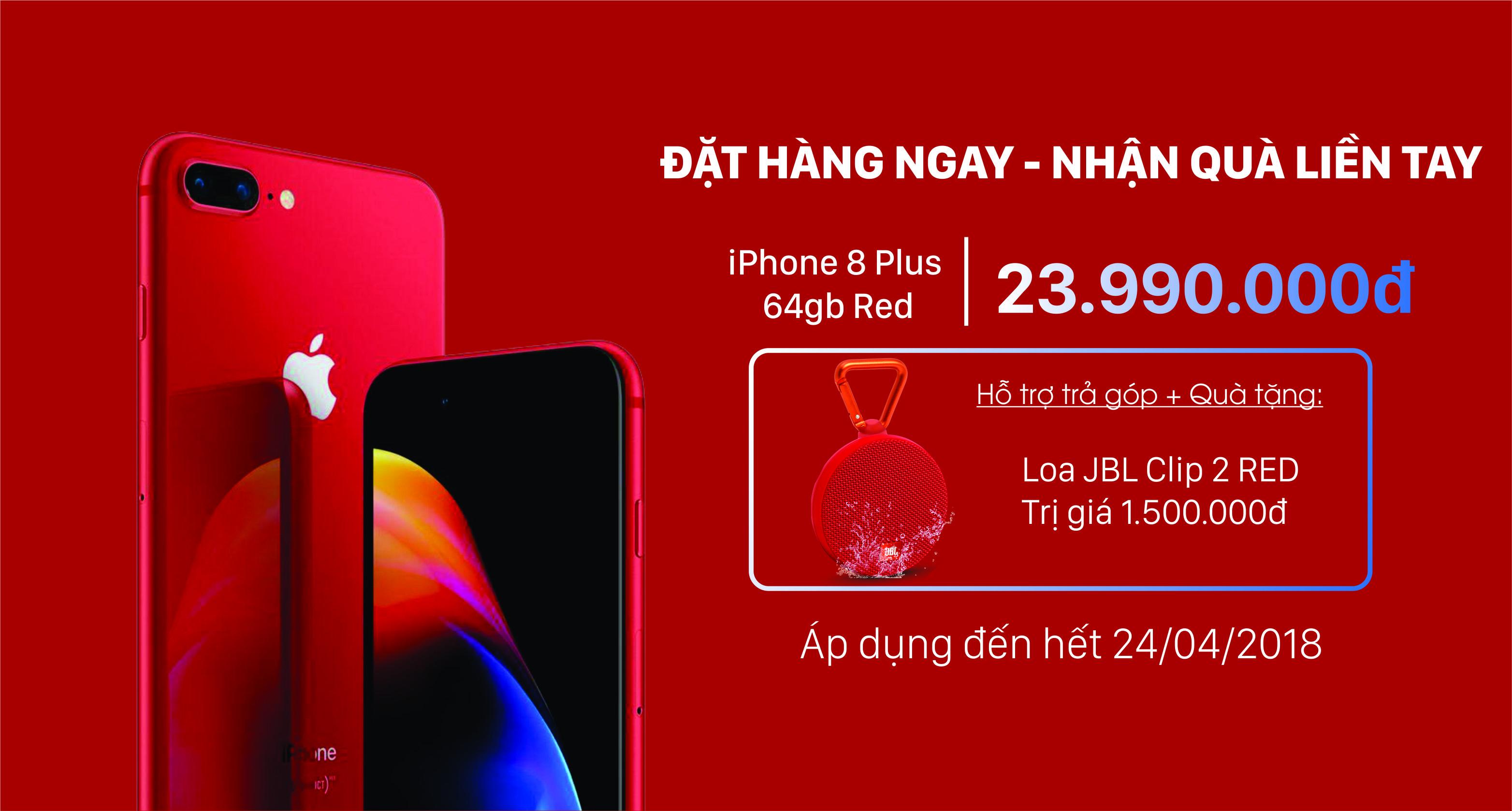 ĐẶT IPHONE 8 PLUS RED - NHẬN QUÀ LIỀN TAY